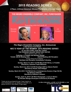 he Negro Ensemble Company, Inc. Announces A Mid-Season Fund Raiser NEC'S YEAR OF THE WOMAN: 2015 READING SERIES At The Alice Griffin Jewel Box Theatre THE PERSHING SQUARE SIGNATURE CENTER 480 W 42nd St, New York, NY